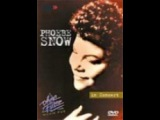 all Movie Musical phoebe snow in concert / Маленькая мисс Счастье