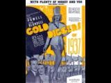 all Movie Musical gold diggers of one thousand nine hundred thirty seven / золотоискатели из одна тысяча девятьсот тридцать семь