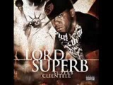 Lord Superb - Can't Out-Rap Me