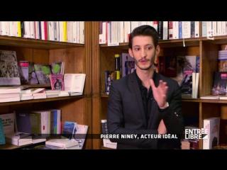 Pierre Niney - ENTREE LIBRE