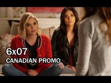Pretty Little Liars 6x07 CANADIAN Promo -