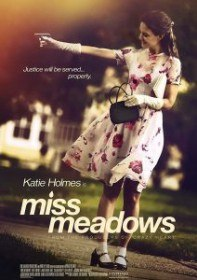 Мисс Медоуз / Miss Meadows (2014)