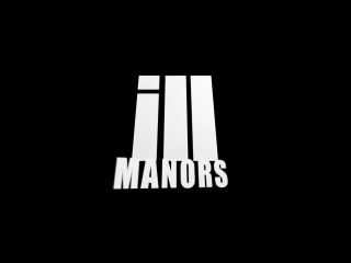 Ill'Manors Trailer