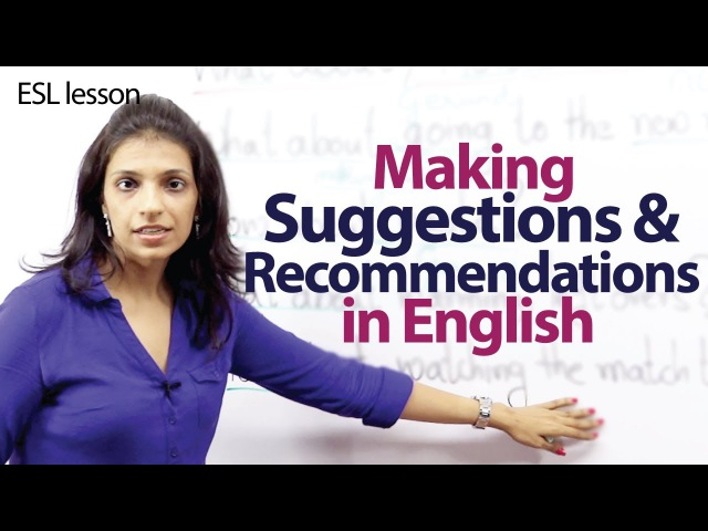 Making Suggestions and Recommendations - Free English Lesson