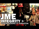 Jme 'Integrity' Album Signing At Kingston [Integrity Out Now]