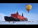 🎅 Voyage to North Pole on Nuclear Icebreaker '50 Years of Victory' 50 Лет Победы