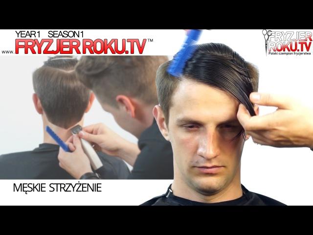 Klasyczna męska fryzura z przedziałkiem. Classic men's haircut FryzjerRoku.tv