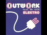 Outwork feat. Mr. Gee - Electro (Anton Chester Remix)