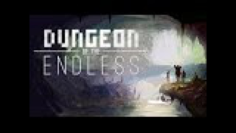 Зальтир подсел на Dungeon of the Endless