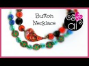 Button Necklace | Tutorial Polymer Clay | Bottoni in Fimo | Riciclo Creativo