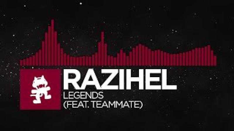 [Trap] - Razihel - Legends (feat. TeamMate) [Monstercat Release]