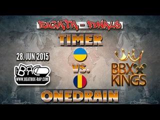 Timer VS OneDrain | BBXKINGS | Eighth-Finals ( 2015-06-28 )