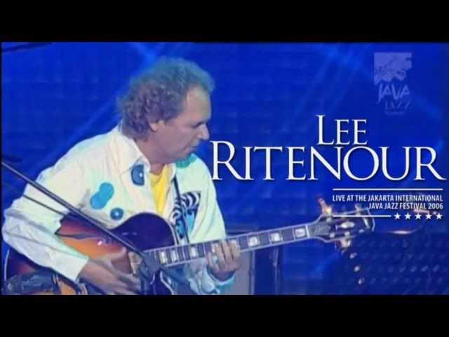 Lee Ritenour A Little Bumpin Live at Java Jazz Festival 2006