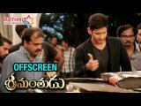 Offscreen Srimanthudu   Movie Making   Mahesh Babu   Shruti Haasan   Siva Koratala