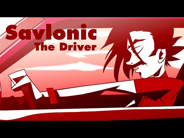 The Driver : Savlonic : animated music video : MrWeebl