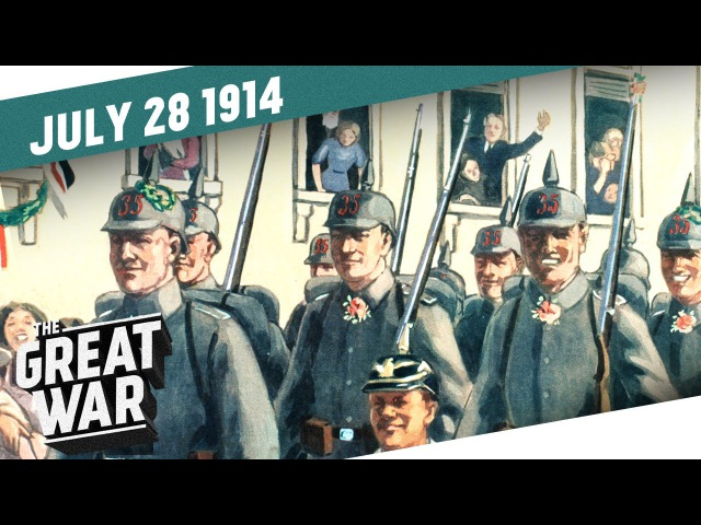 The Outbreak of WWI - How Europe Spiraled Into the GREAT WAR - Week 1