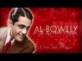 Al Bowlly I Never Had A Chance