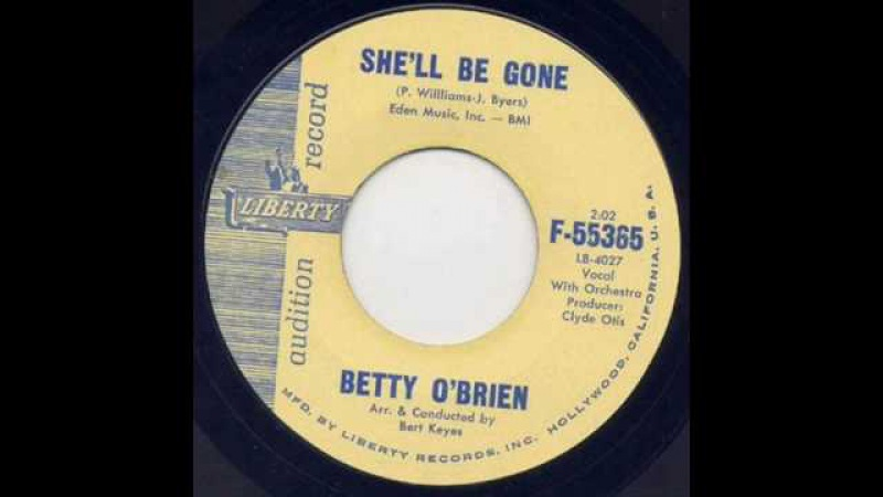 Betty O Brien - She'll Be Gone