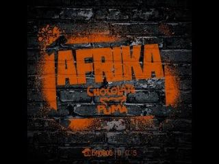 Chocolate Puma - Afrika (Original Mix)