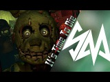 DAGames - It's Time To Die RUS (Remake by Sayonara) - FIVE NIGHTS AT FREDDY'S 3 SONG
