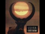 Ulver - Like Music