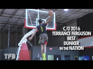 Alabama Bound HS Phenom Terrance Ferguson is the BEST Dunker in the Country