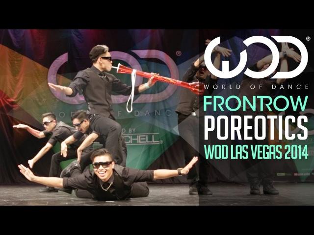Poreotics | FRONTROW | World of Dance Las Vegas 2014 WODVEGAS