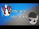 The Wub That Binds MLP ANIMATION