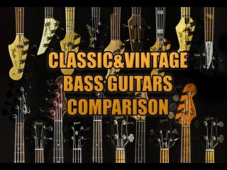 Bass Comparison ( Classic Vintage ) Fender, Gibson, Ric, MM etc ( 19 total)