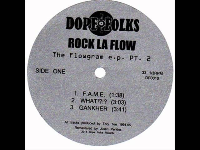 ROCK LA FLOW - WHAT!! ( rare 199 OR rap )