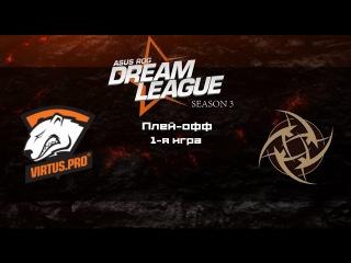 Virtus.Pro vs Ninjas in Pyjamas | Asus ROG DreamLeague S3, 1-я игра, 15.06.2015