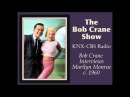The Bob Crane Show  KNX-CBS Radio  Marilyn Monroe Interview c. 1960