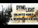 Dying Light - Unlimited Money Exploit & Weapon Duplication