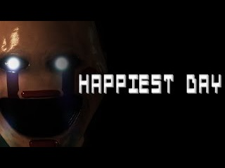 HAPPIEST DAY Five Nights at Freddy's Live action film (fan movie)