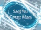Sagi Rei - Crazy Man