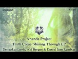 Ananda Project, Kai Martin - Truth Comes Shining Through (Aki Bergen &amp Daniel Jaze Back To The 80's Mix)