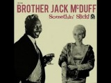 Brother Jack McDuff - Somethin' Slick