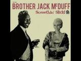 Brother Jack McDuff - Somethin' Slick