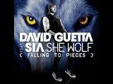 David Guetta Feat. Sia - She Wolf Falling To Pieces Michael Calfan Remix