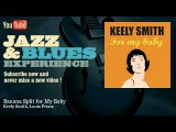 Louis Prima &amp Keely Smith - Banana Split For My Baby