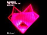 Ray Foxx - The Trumpeter (Guti Remix)