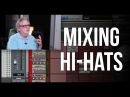 Mixing Hi Hats - Into The Lair #123