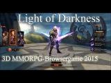 Light of Darkness - 3D MMORPG Spiel 2015 | Lets Play LOD (Deutsch/German)