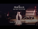The Fratellis - Baby Don't You Lie To Me! (Official Audio)
