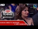 Karan Johar directs Madhuri and her husband Comedy - 60th Filmfare Awards 2014