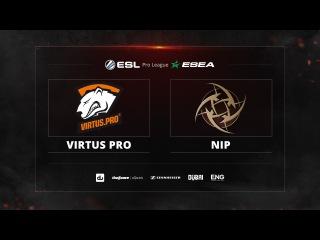 Virtus Pro vs. Ninjas in Pyjamas Group A @ ESL ESEA Pro League Dubai by ceh9&cm