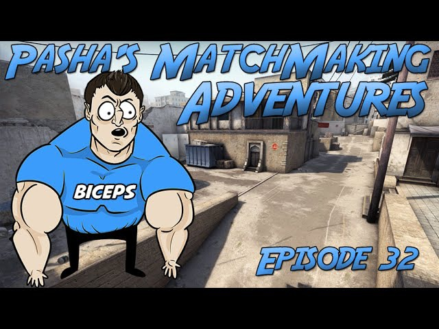 CS:GO Pasha's MM Adventures 32 (Nema problema, my friend)