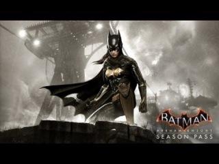 Batman׃ Arkham Knight Batgirl׃ A Matter of Family DLC Trailer