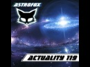 AstroFox - Actuality 119 Best Of House 2015