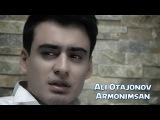 Ali Otajonov - Armonimsan Али Отажонов - Армонимсан